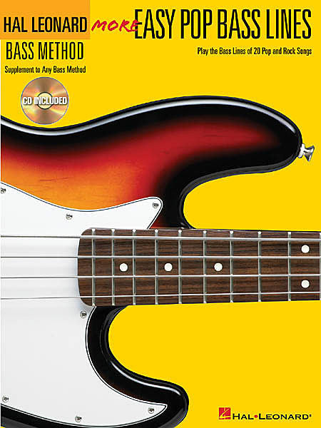 More Easy Pop Bass Lines Play the Bass Lines of 20 Pop and Rock Songs Bass Method Book/CD Pack