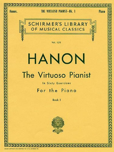 Hanon, Charles-Louis - The Virtuoso Pianist in Sixty (60) Exercises - Book 1 - Piano Method Volume