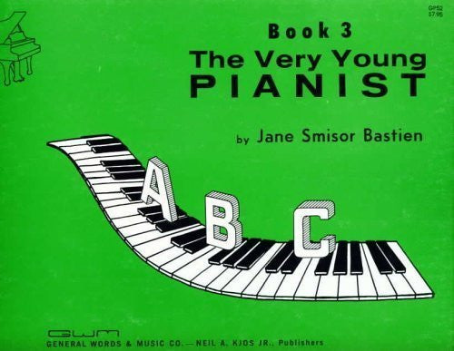 Very Young Pianist, Book 3 - Jane Bastien