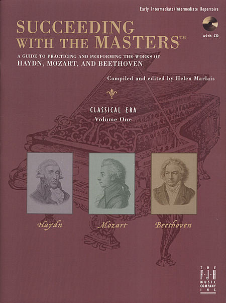 Succeeding with the Masters, Classical Era, Volume One - Haydn, Mozart, Beethoven - Piano Book