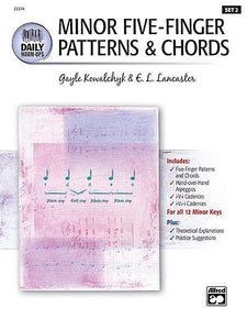 Kowalchyk / Lancaster - Daily Warm-Ups, Set 2 - Minor Five-Finger Patterns & Chords - Piano Method Series*