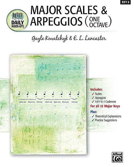 Kowalchyk / Lancaster - Daily Warm-Ups, Set 3 - Major Scales & Arpeggios (One Octave) - Piano Method Series*