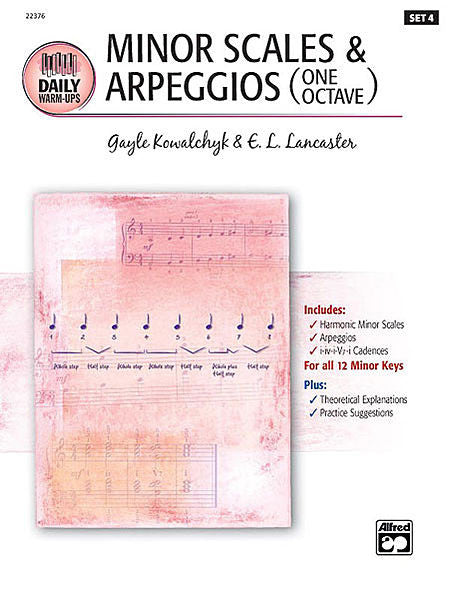 Kowalchyk / Lancaster - Daily Warm-Ups, Set 4 - Minor Scales & Arpeggios (One Octave) - Piano Method Series*
