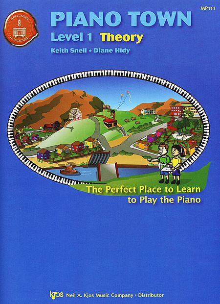 Piano Town, Theory-Level 1 - Keith Snell