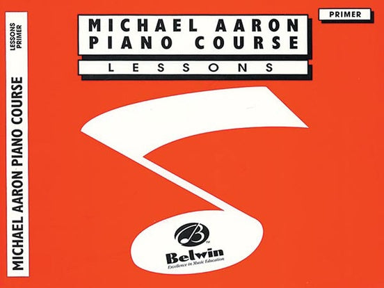 Aaron, Michael - Piano Course: Lessons, Book Primer - Piano Method Series