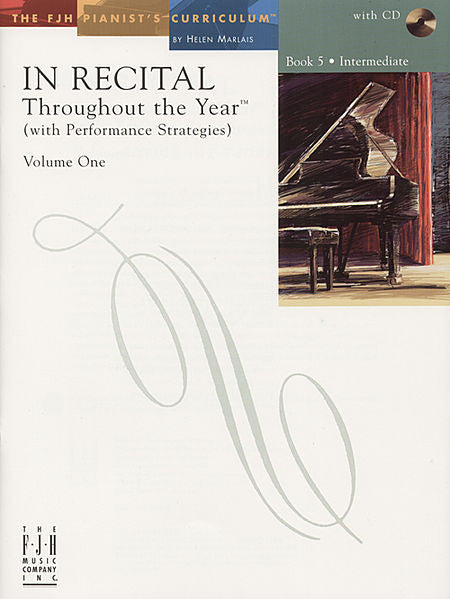 In Recital Throughout the Year (with Performance Strategies) Volume One, Book 5 - various - Piano Book