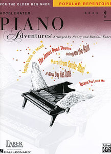 Accelerated Piano Adventures for the Older Beginner Popular Repertoire Book 2 Faber Piano Adventures Popular Repertoire Book 2