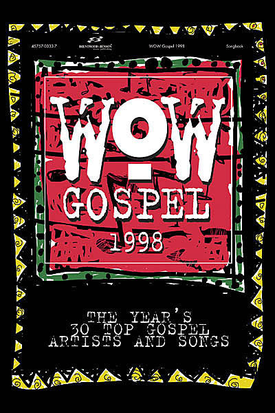 WOW Gospel 1998 WOW Songbooks Songbook (OUT OF PRINT)