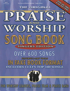 Praise and Worship Songbook - Singer's Edition Fake Book Singer's Edition