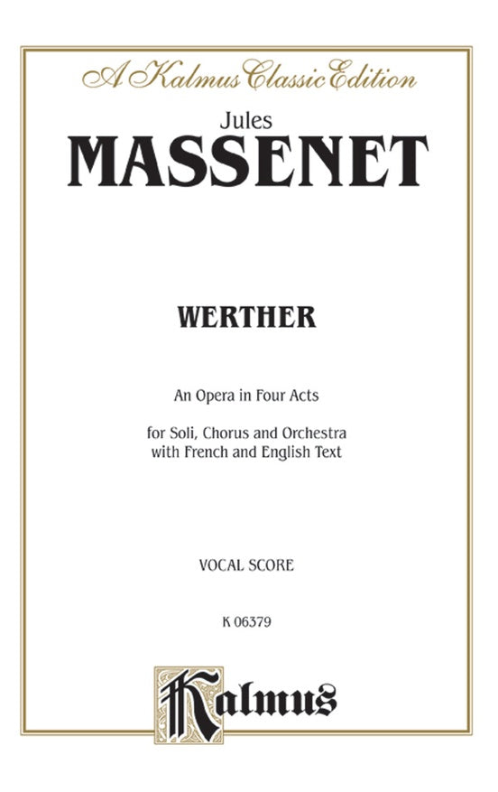 Massenet, Jules - Werther - Opera Vocal Score (French / English)