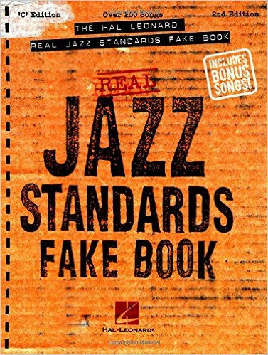 The Hal Leonard Real Jazz Standards Fake Book - 2nd Edition C Edition Fake Book C Edition