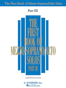 First Book of Mezzo-Soprano Solos - Part III compiled by Joan Frey Boytim Vocal Collection Book Only