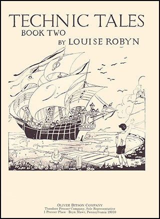 Robyn, Louise - Technic Tales For The Child At The Piano, Book 2 - Piano Method Volume*