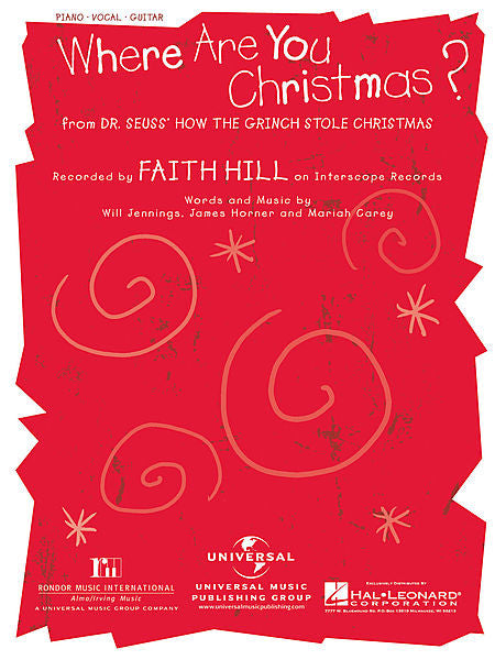 Where Are You Christmas? from Dr. Seuss' How the Grinch Stole Christmas (Faith Hill) Piano Vocal