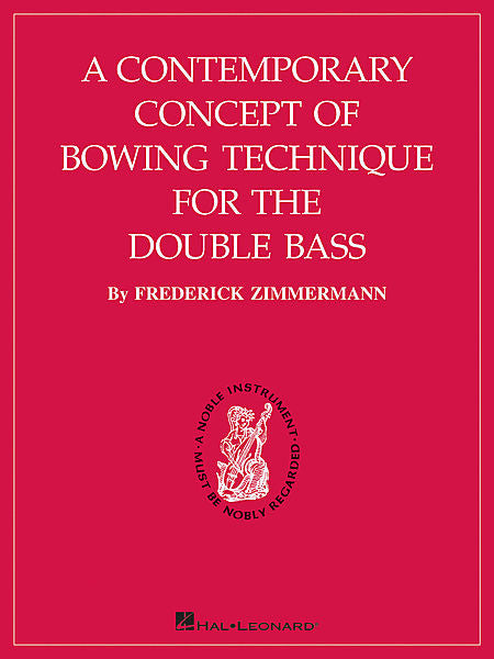 A Contemporary Concept of Bowing Technique for the Double Bass by Frederick Zimmermann Instructional