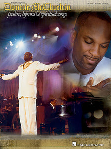 Donnie McClurkin - Selection from Psalms, Hymns & Spiritual Songs Piano/Vocal/Guitar Artist Songbook P/V/G
