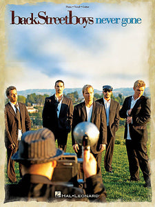 Backstreet Boys - Never Gone Piano/Vocal/Guitar Artist Songbook P/V/G