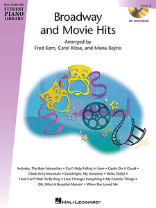 Broadway and Movie Hits - Level 2 - Book/CD Pack Hal Leonard Student Piano Library arranged by Fred Kern, Carol Klose, Mona Rejino Educational Piano Library Book/CD Pack
