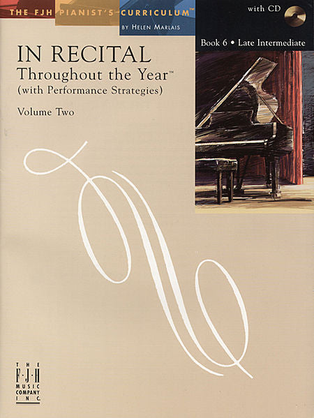 In Recital Throughout the Year (with Performance Strategies) Volume Two, Book 6 - various - Piano Book