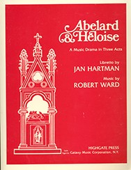 Ward, Robert - Abelard & Heloise - Opera Vocal Score (English)