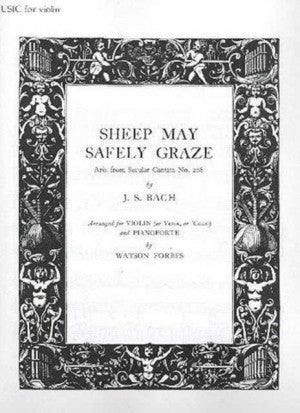 Bach - Sheep May Safely Graze - Aria from Secular Cantata No. 208 arr. Watson Forbes - Violin (or Viola or Cello) & Piano