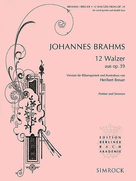 12 Waltzes from Op. 39 Score and Parts (arr. Heribert Breuer) Boosey & Hawkes Chamber Music Score and Parts