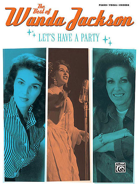 The Best of Wanda Jackson: Let's Have a Party