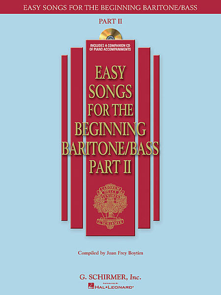 Easy Songs for the Beginning Baritone/Bass - Part II with a companion CD of accompaniments compiled by Joan Frey Boytim Vocal Collection Baritone/Bass
