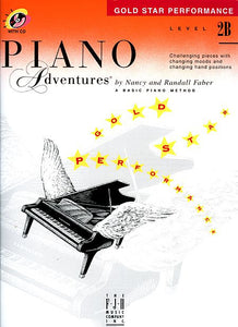 Level 2B - Gold Star Performance with CD Piano Adventures Faber Piano Adventures Gold Star Performance with CD