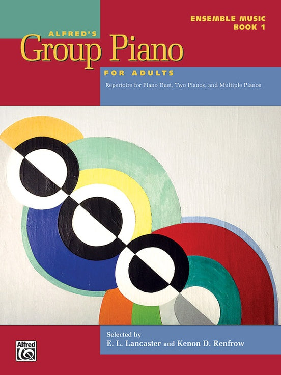 Alfred's Group Piano for Adults - Ensemble Music, Book 1 - Repertoire for Piano Duet, Two Pianos, and Multiple Pianos