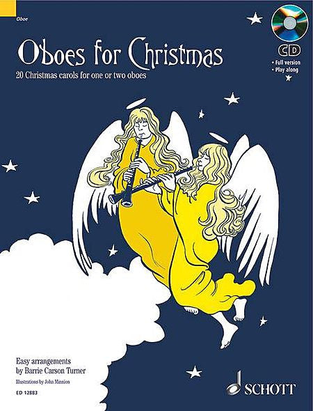 Oboes for Christmas 20 Christmas Carols for One or Two Oboes with a CD of performances and accompaniments Misc Book/CD Pack