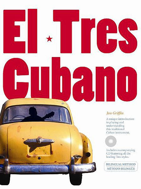 El Tres Cubano by Jon Griffin Music Sales America Book/CD Pack