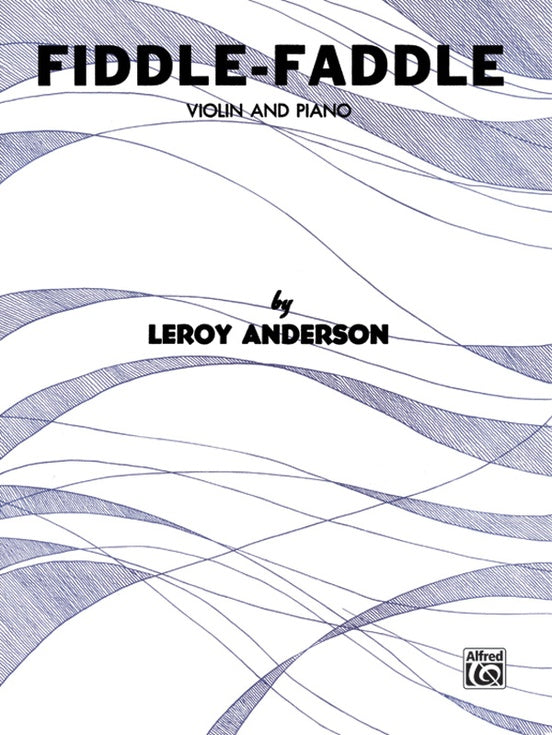 Anderson, Leroy - Fiddle-Faddle - Violin & Piano