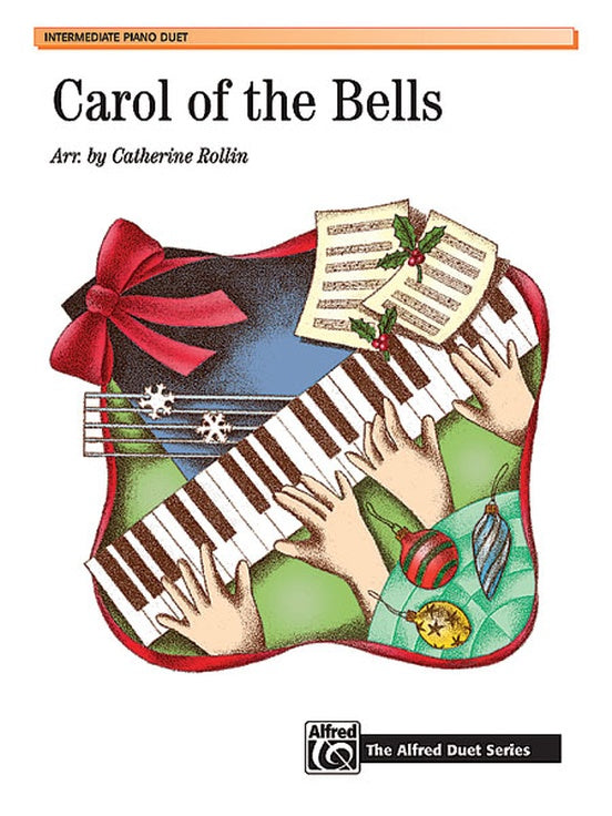 XMAS - Carol of the Bells arr. Catherine Rollin in A minor - Intermediate - Piano Duet Sheet (1 Piano 4 Hands) - Alfred Duet Series