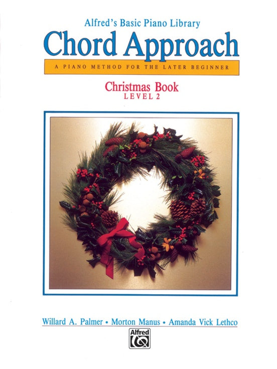 XMAS - Alfred's Basic Piano Library: Chord Approach - Christmas Book 2 - Piano Solo Collection