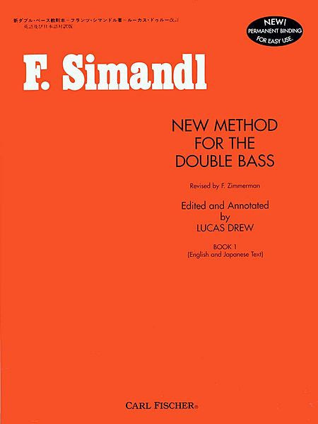 New Method for The Double Bass Contrabass - Franz Simandl Frederick Zimmermann, Lucas Drew