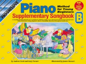 Turner, Gary / Scott, Andrew - Progressive Piano Method for Young Beginners, Piano Supplementary Songbook B - Piano Method Series w/CD*