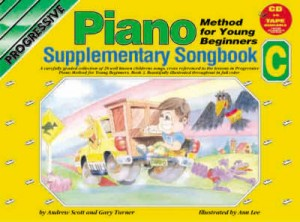 Turner, Gary / Scott, Andrew - Progressive Piano Method for Young Beginners, Piano Supplementary Songbook C - Piano Method Series w/CD*