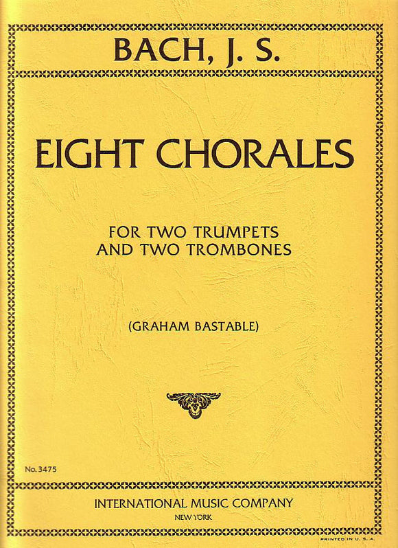 Bach - Eight Chorales for Two Trumpets and Two Trombones (Bastable)
