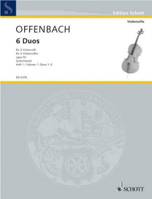 Offenbach, Jacques - Six (6) Duos, Opus 50 Volume 1 (nos. 1-3) ed. Walter Lebermann - First & Third (1st - 3rd) Position - Violoncello Ensemble Duet: Two (2) Cellos - Parts Only