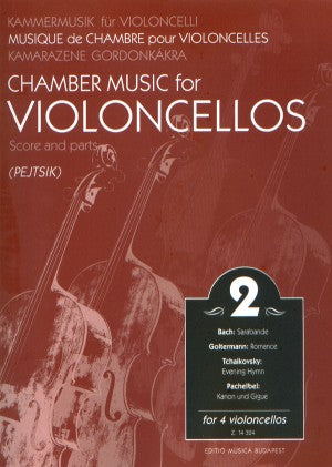 Chamber Music for Violoncellos, Volume 2 ed. Arpad Pejtsik - Violoncello [Cello] Ensemble Quartet: Four (4) Cellos - Score & Parts