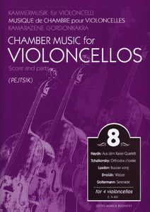 Chamber Music for Violoncellos, Volume 8 ed. Arpad Pejtsik - Intermediate Level - Violoncello [Cello] Ensemble Quartet: Four (4) Cellos - Score & Parts