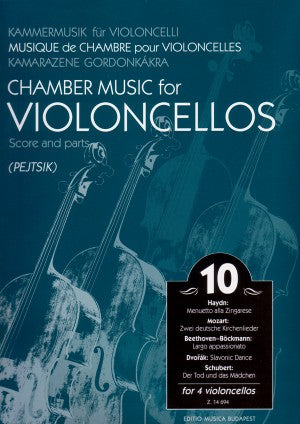 Chamber Music for Violoncellos, Volume 10 ed. Arpad Pejtsik - Intermediate Level - Violoncello [Cello] Ensemble Quartet: Four (4) Cellos - Score & Parts