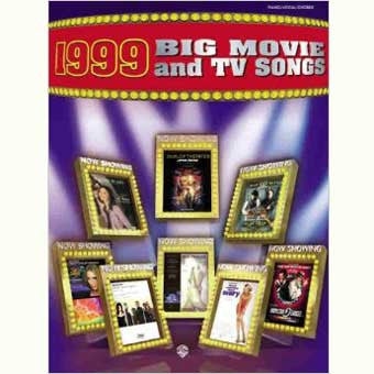 1999 Big Movie and TV Songs P/V/G