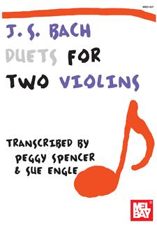 Bach - Duets for Two Violins [24 Arrangements from the Keyboard Repertoire] transcr. Peggy Spencer and Sue Engle - Violin Ensemble Duet: Two (2) Violins - Score Only