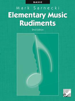 Elementary Music Rudiments: Basic - Mark Sarnecki