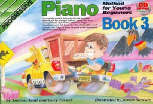 Turner, Gary / Scott, Andrew - Progressive Piano Method for Young Beginners, Book 3 - Piano Method Series w/CD*
