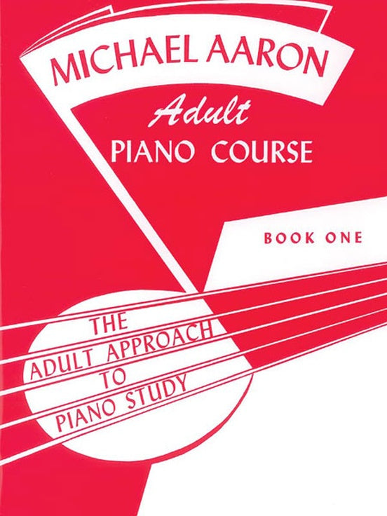 Aaron, Michael - Adult Piano Course, Book 1 - Piano Method Series