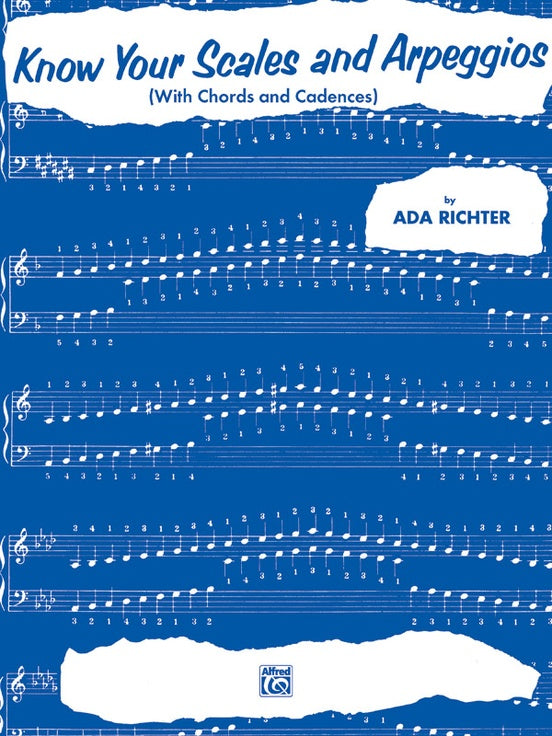 Richter, Ada - Know Your Scales and Arpeggios (With Chords & Cadences) - Piano Method Scales