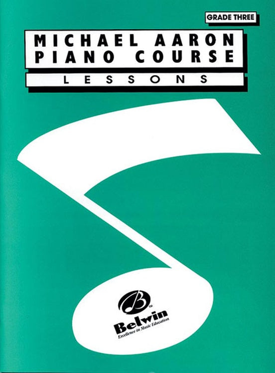 Aaron, Michael - Piano Course: Lessons, Grade 3 - Piano Method Series